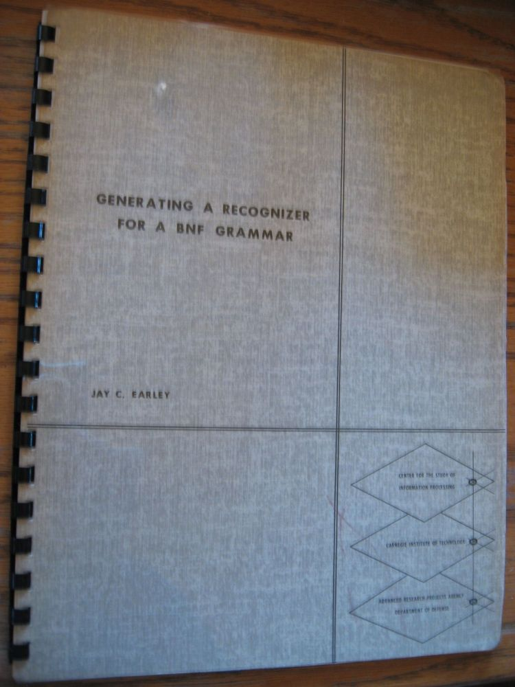 Generating a Recognizer for a BNF Grammar, ARPA. Jay C. Earley.