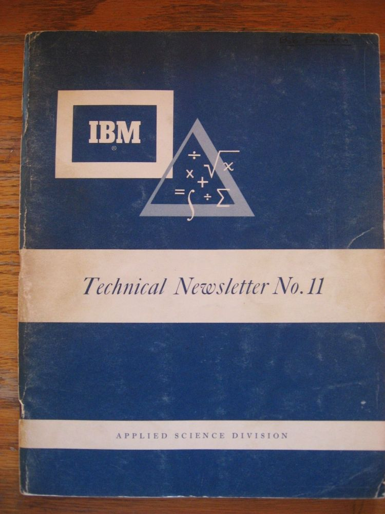 IBM Technical Newsletter No. 11, A complete floating-decimal interpretative system for the IBM 650 magnetic drum Calculator. Applied Science Division IBM, V. M. Wolontis.