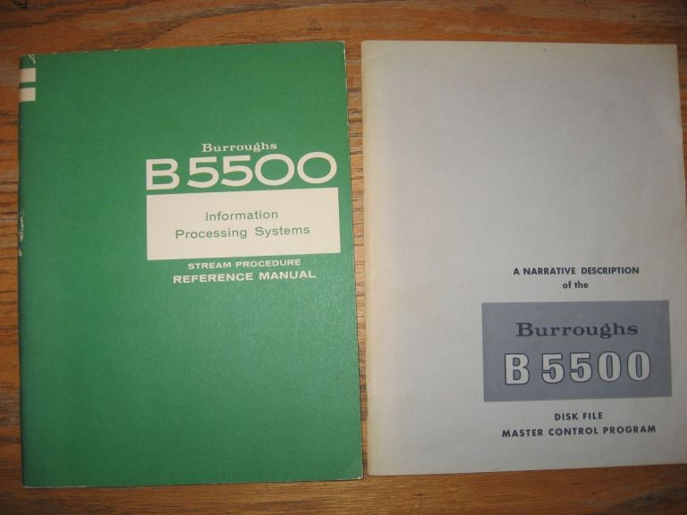 Lot of 2 Burroughs B5500 items -- 1) B5500 Information Processing System Stream Procedure Reference Manual; 2) Narrative Description of the Burroughs B5500 Disk File Master Control Program. Burroughs.