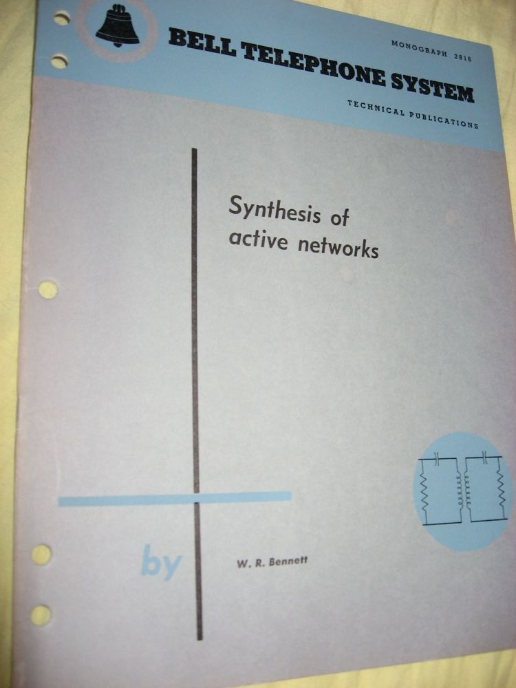 Synthesis of Active Networks, Bell Telephone System Technical Publications, Monograph 2816. W. R. Bennett.