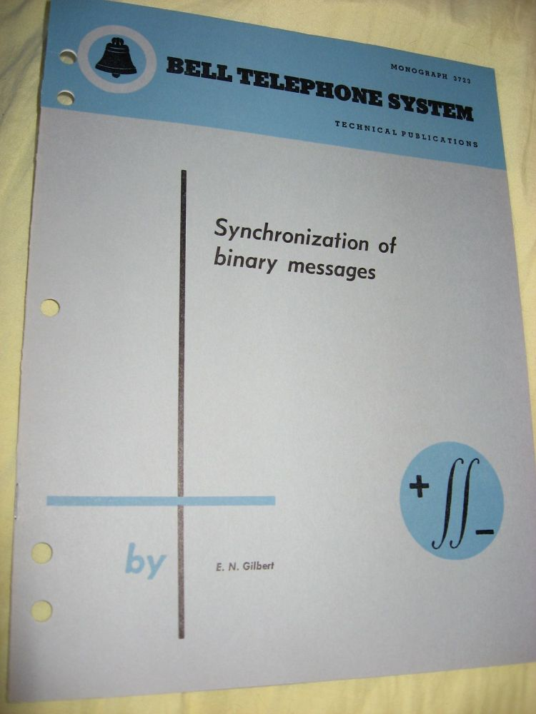 Synchronization of Binary Messages, Bell Telephone System technical publications Monograph 3723. E. N. Gilbert.