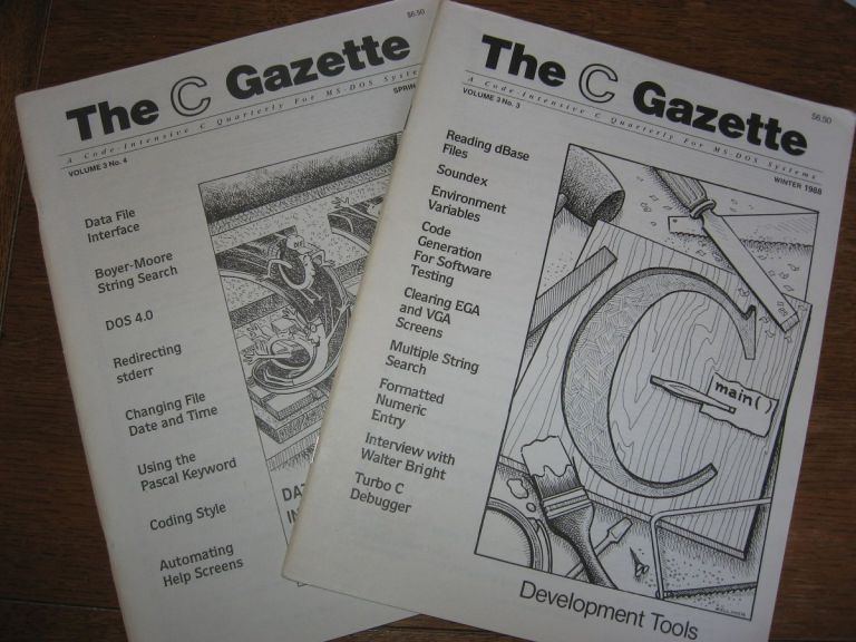 The C Gazette, 2 issues, Volume 3, numbers 3 and 4, Winter 1988 and Spring 1989; Development Tools; Data Interchange Format; A Code Intensive C Quarterly for MS-DOS Systems. John Rex Andrew Binstock.