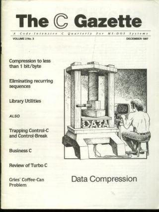 The C Gazette, volume 2 no. 3, December 1987; a Code-intensive C Quarterly for MS-DOS Systems. Andrew Binstock, John Rex, The C. Gazette.