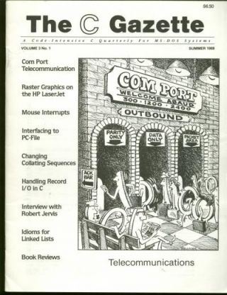 The C Gazette, volume 3 no. 1, Summer 1988; Issue on Telecommunication; a code-intensive C Quarterly for MS-DOS Systems
