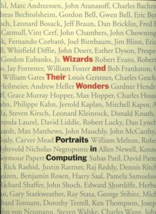 Wizards and Their Wonders, Portraits in Computing. Christopher Morgan.