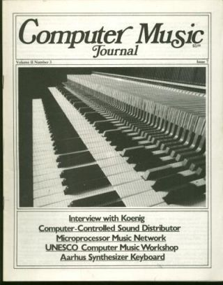 Computer Music Journal, volume II number 3; issue 7; December 1978; Interview with Koenig;...