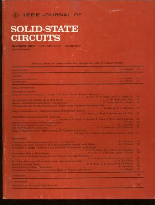 IEEE Journal of Solid-State Circuits, special issue on Semiconductor Memories and Optoelectronics, Ocotber 1970, Volume SC-5 number 5. IEEE.