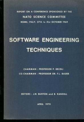 Software Engineering Techniques, report on a conference sponsored by the Nato Science Committee,...