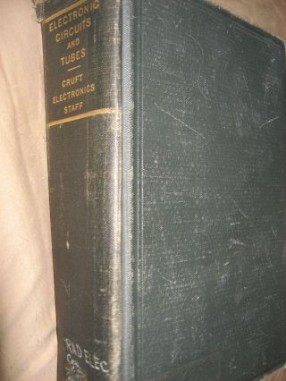 Electronic Circuits and Tubes, first edition, fifth impression 1947