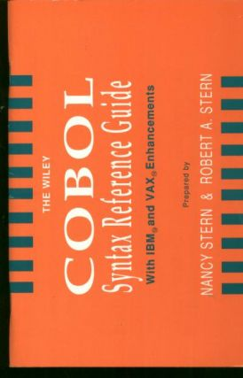COBOL Syntax Reference guide, with IBM and VAX Enhancements. Nancy and Robert Stern