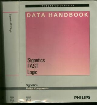 Data Handbook Signetics FAST Logic, 1989. Signetics, Phillips components