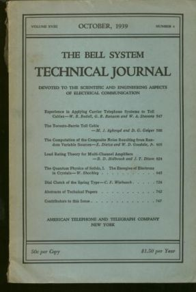The Bell System Technical Journal volume XVIII number 4, October 1939. The Bell System Technical...