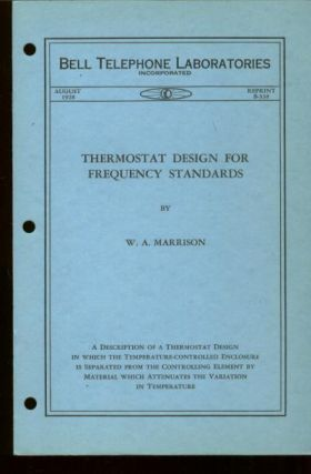 Thermostat Design for Frequency Standards, Bell Telephone Laboratories Monograph B-338 August...