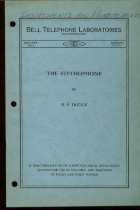 The Stethophone, Bell Telephone Laboratories, monograph reprint B-105-1, January 1925. H. F. Dodge