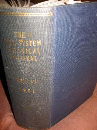 The Bell System Technical Journal volume 30 1951, complete year, bound. BSTJ The Bell System...