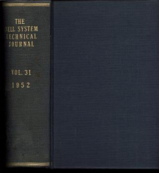 The Bell System Technical Journal volume 31 1952, full year bound. BSTJ The Bell System Technical Journal.