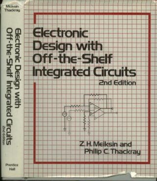 Electronic Design with Off-the-Shelf Integrated Circuits, second edition 1984. Meiksin and Thackray