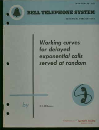 Working Curves for Delayed Exponential Calls Served At Random; Bell Telephone System Technical...