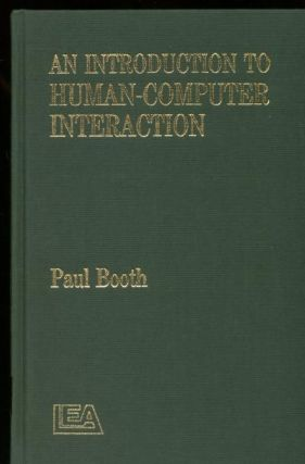 An Introduction to Human-Computer Interaction. Paul Booth.