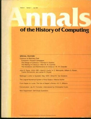Annals of the History of Computing, volume 5 number 3, July 1983; special feature on Colossus at Bletchley Park. AFIPS, various.