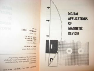 Digital Applications of Magnetic Devices; magnetic core memory. Albert J. Meyerhoff, UNIVAC...