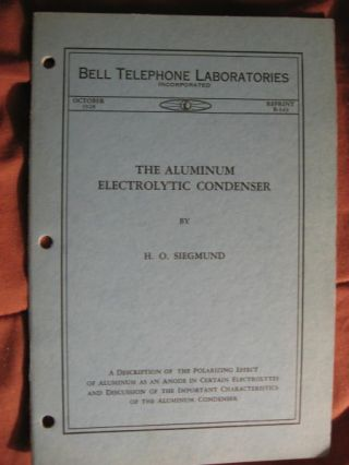 The Aluminum Electrolytic Condenser. Bell Telephone Laboratories reprint B-349, October 1928. H....