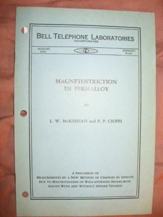 Magnetostriction in Permalloy; Bell Telephone Laboratories reprint B-201, August 1926. LW...