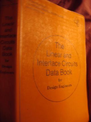 The Linear and Interface Circuits Data Book for Design Engineers, TI Texas Instruments. Texas Instruments.
