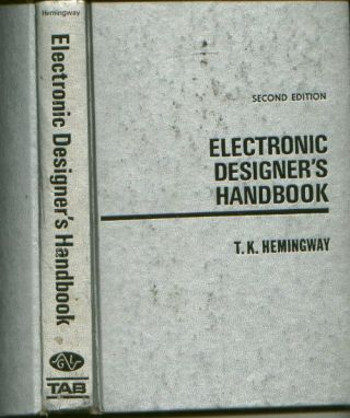 Electronic Designer's Handbook, second edition. T. K. Hemingway.