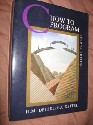 C How to Program, second edition 1994. HM Deitel, P J. Deitel and Deitel