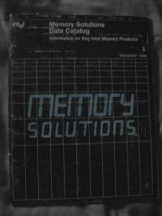 Memory Solutions Data Catalog, information on Key Intel Memory Products, September 1980. Intel.