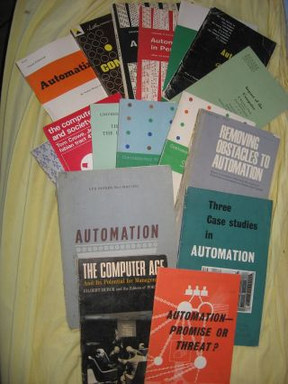 Lot of 17 booklets 1950's to 1970's dealing with Automation, computers and society, impact of the computer on business and people, etc, plus stapled ISA Journal excerpt. including Norbert Wiener various, Donald Campbell, Tom Crowe, John Howell Jones.