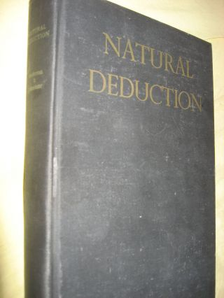 Natural Deduction -- The Logical Basis of Axiom Systems. John M. Anderson, Henry W. Johnstone Jr