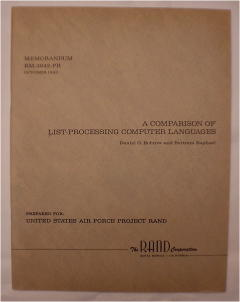 A Comparison of List-Processing Computer Languages, RAND RM-3842-PR october 1963. Daniel G. Bobrow, Bertram Raphael.