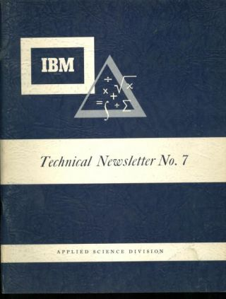 IBM Technical Newsletter No. 7 August 1954, applied science division, papers. IBM Technical Newsletter No. 7 August 1954 / applied science div, Rich / McGee / Hankam / Acrivos, Amundsen / Poley / Brown.