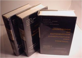 Handbook of Automation Computation and Control, 3 volumes, hardcovers in dustjacket. Eugene Grabbe, Simon Ramo, Grabbe Dean E. Wooldridge, Wooldridge, Ramo.