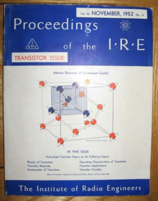 Proceedings of the IRE Transistor Issue, separate issue, Vol 40 No 11, November 1952. transistors, Proceedings of the IRE / Institute of Radio Engineers, Shockley.