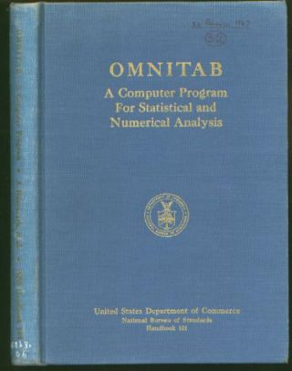 OMNITAB - a computer program for statistical and numerical analysis 1966 first edition....
