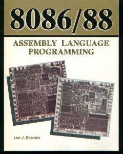 8086/88 Assembly Language Programming / 8086/88 8088 8087. Leo Scanlon