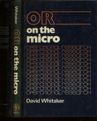 Or on the Micro, operational research. David Whitaker.