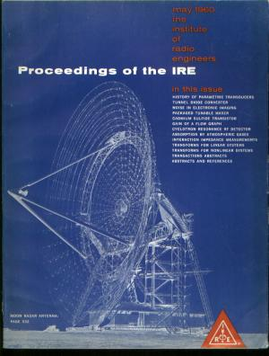 Proceedings of the IRE May 1960 Volume 48, Number 5 ; history of transducers; noise. IRE Institute of Radio Engineers.