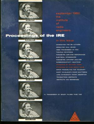 Proceedings of the IRE September 1960 Volume 48, Number 10. IRE Institute of Radio Engineers