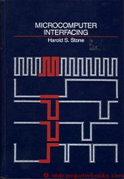 Microcomputer Interfacing. Harold S. Stone.