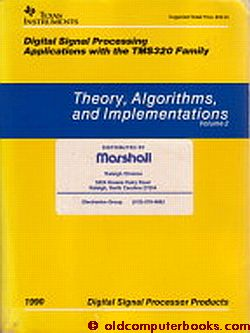 Digital Signal Processing Applications with the TMS320 Family -- Theory, Algorithms, and Implementations, volume 2; Texas Instruments. Panos Papamichalis, Texas Instruments / TI.