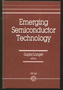 Emerging Semiconductor Technology. Kinesh C. Gupta, Paul H. Langer.