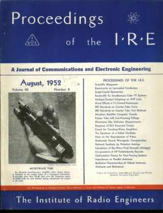 Proceedings of the IRE August 1952 Vol 40 No. 8. Institute of Radio Engineers.