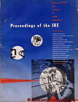 Proceedings of the IRE February 1956 Vol 44 No. 2. IRE Institute of Radio Engineers.