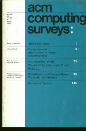 ACM Computing Surveys volume 14 no 1 March 1982. Association of Computing Machinery, ACM