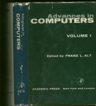 Advances in Computers, Volume 1, volume one. Franz Altr.