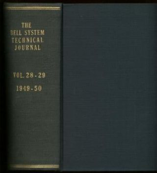 Bardeen and Brattain, Physical Properties Involved in Transistor Action; Shannon, Communication Theory of Secrecy Systems; The Transistor Issue AND more, in, The Bell System Technical Journal volume 28 1949 & vol 29 1950 bound together. Shannon, The Bell System Technical Journal volume 28 1949, vol 29 1950 bound together, Transistors, Bardeen, Brattain, Shockley, Hamming.